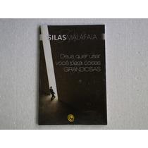 Silas Malafaia - Deus Quer Usar Voce... - Livro (novo)