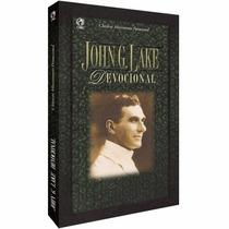 Livro: John G. Lake - Devocional, Pentecostal - Avivamento