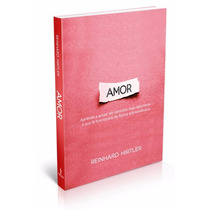 Livro Amor - Reinhard Hirtler