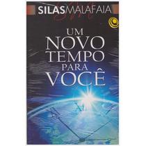 Livro: Um Novo Tempo Para Você / Autor: Silas Malafaia