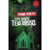 Kit Este Mundo Tenebroso Volume 1 E Volume 2 Frank Peretti