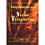 Livro - Introdução Ao Velho Testamento - Frete Grátis
