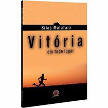 Pr. Silas Malafaia Livro Vitória Em Todo Lugar