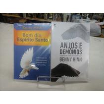 Livro Benny Hinn Por 29,90 Bom Dia Espírito Santo E Anjos E