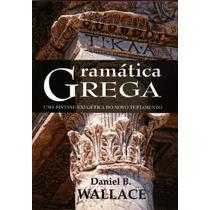 Livro - Gramática Grega Wallace - Editora Batista Regular