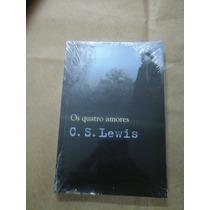 Livro Os Quatro Amores Cs Lewis