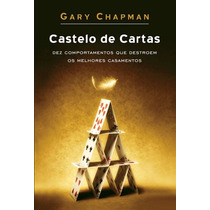 Livro Castelo De Cartas Gary Chapman