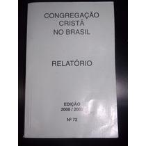 Congregação Cristã No Brasil- Relatório 2008/2009