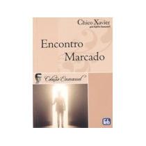 Encontro Marcado - Coleção Emmanuel -francisco Cândido Xavie