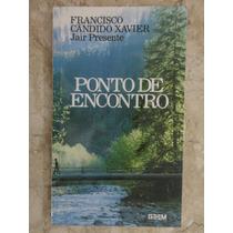 Ponto De Encontro - Francisco Cândido Xavier