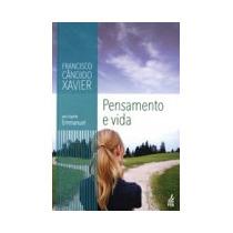 Pensamento E Vida - Novo Projeto - Francisco Cândido Xavier,