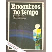 Encontros No Tempo - Francisco Cândido Xavier