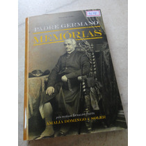 #9648# Livro Espírita - Memórias Padre Germano!!!