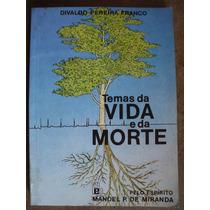 Temas Da Vida E Da Morte Divaldo Pereira Franco