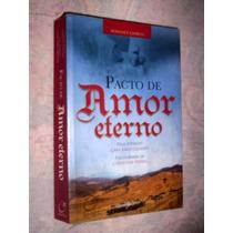 Pacto De Amor Eterno Christina Nunes Romance Espirita