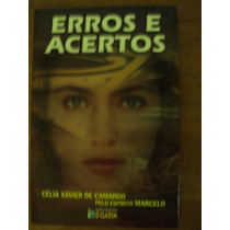 Erros E Acertos - Célia Xavier De Camargo