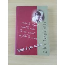 Livro - Nada É Por Acaso - Zíbia Gaspareto