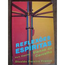 Reflexões Espíritas Divaldo Pereira Franco