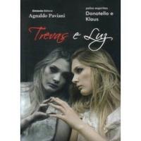 Livro Espírita: Trevas E Luz - Agnaldo Paviani