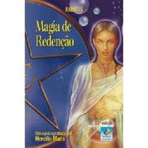 Livro Espírita: Magia De Redenção - Ramatís - Hercilio Maes
