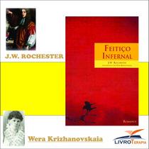 Livro: Feitiço Infernal - J.w. Rochester