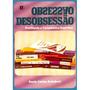 Livro Obsessão E Desobsessão - Suely C. Shubert