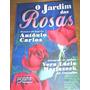 Livro Espírita - O Jardim Das Rosas