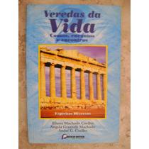Veredas Da Vida Eliana Machado Coelho