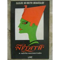 Nftath A Rainha Reencarnada Carlos De Brito Imbassahy