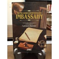 As Melhores Respostas Do Imbassahy Carmem Barreto Org Livro