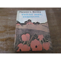 Livro- Voltou Mas, Esqueceu- Florence Barclay Frete Incluso!