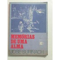 Livro: Memórias De Uma Alma - José Surinach