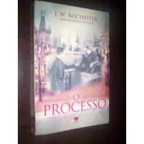 O Processo J W Rochester Romance Espírita