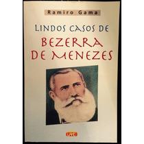 Livro Lindos Casos De Bezerra De Menezes