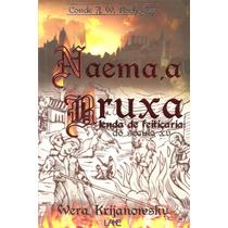Naema, A Bruxa - A Lenda Da Feitiçaria Do Século 15