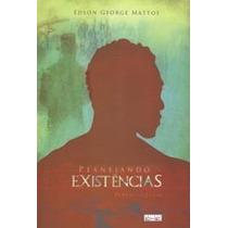 Livro Espirita: Planejando Existencias - Edson George Mattos