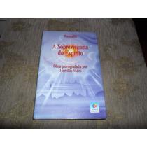 Livro A Sobrevivência Do Espírito - Ramatís