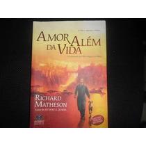 Livro- Amor Além Da Vida - Richard Matherson - Frete Gratis
