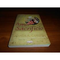 Amor E Sacrifício - Wanda A, Canutti