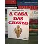 Livro A Casa Das Chaves Wilson Frungilo Júnior
