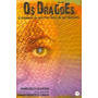 Livro Espirita: Os Dragões - Wanderley Oliveira