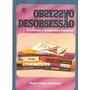 Obsessão Desobsessão: Profilaxia E Terapêutica Frete Gratis