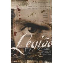 Livro Espírita: Legião - Um Olhar Sobre O Reino Das Sombras