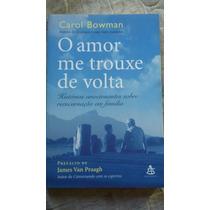 Livro O Amor Me Trouxe De Volta