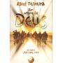 Livro - Em Nome De Deus - Raul Teixeira