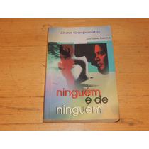 Livro: Niguém É De Ninguém - Zibia Gasparetto
