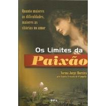 Livro - Os Limites Da Paixão