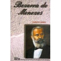 Livro- Bezerra De Menezes- Canuto Abreu- Frete Gratis