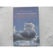 Livro - A Volta De Jesus Jan Val Ellam - A Sétima Trombeta
