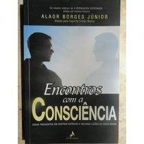 Encontros Com A Consciência - Espiritismo Chico Xavier